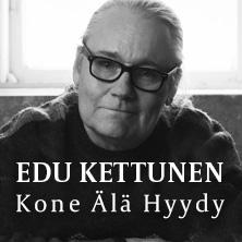 Korttikuva: EDU KETTUNEN – KONE ÄLÄ HYYDY